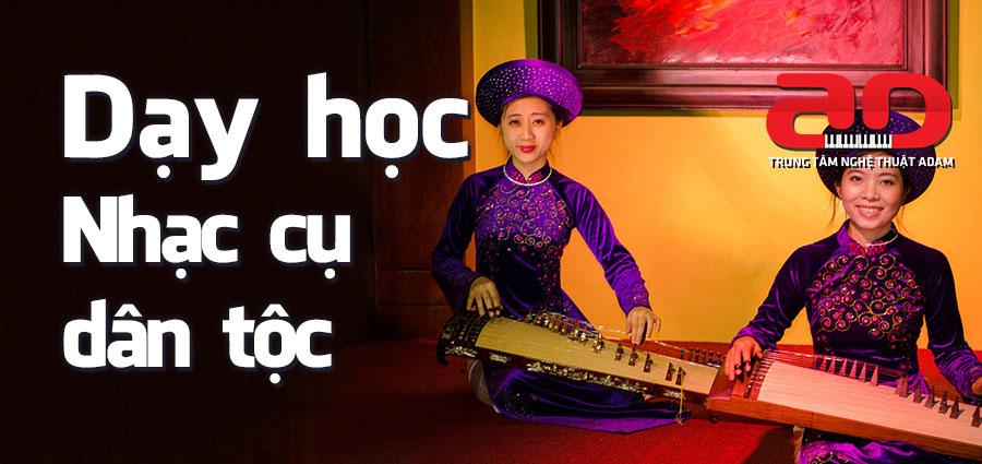 Dạy học nhạc cụ dân tộc