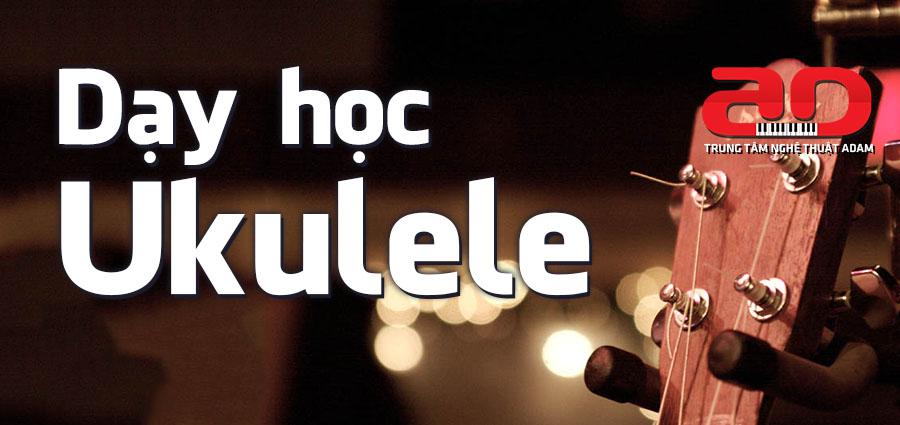 Dạy học đàn Ukulele
