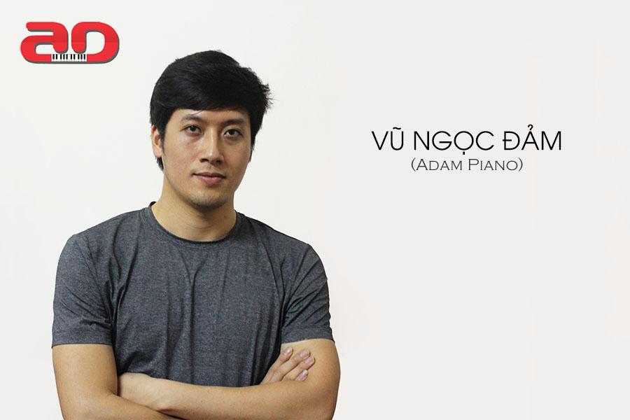 Vu Ngoc Dam - Adam Piano